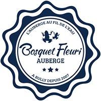 Auberge du Bosquet Fleuri