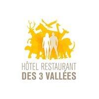 Hôtel Restaurant des 3 Vallées