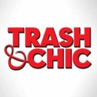 TRASH & CHIC