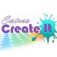 Cairns Create It