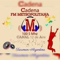 FM Metropolitana 100.5 Mhz. - San Miguel de Tucuman