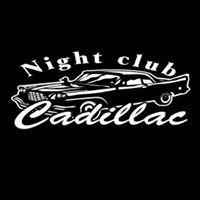 Night club Cadillac