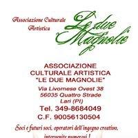 """Associazione Culturale Artistica """" Le due Magnolie """""""