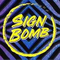 Sign Bomb