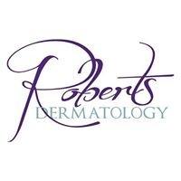 Roberts Dermatology and Skin Beautiful Medi Spa