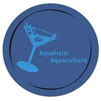 Aquaholic Aquaculture, LLC