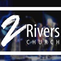 2Rivers Church - O'Fallon, MO