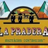 La Pradera Mexican Restaurant & Cantina