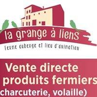 Ferme-Auberge La Grange à Liens