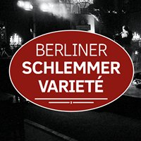 Berliner Schlemmer Varieté