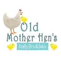Old mother hen's crafty Bits and bobs