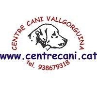 CENTRE CANÍ VALLGORGUINA