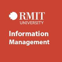 Information Management - RMIT University