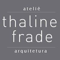 Ateliê Thaline Frade Arquitetura