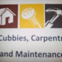 Cubbies, Carpentry and Maintenance