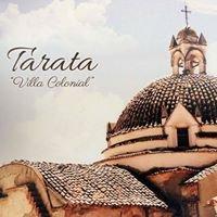 """Tarata... """"Ciudad Colonial"""""""