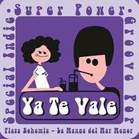 Ya Te Vale indie bar La Manga