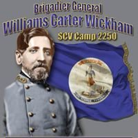 Brig. Gen. Williams Carter Wickham SCV Camp 2250