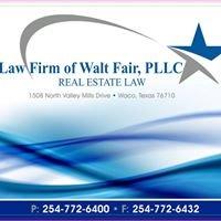 Law Firm of Walt Fair, PLLC, Real Estate Law