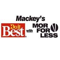 Mackey's Do-It Best w/ Mor for Less