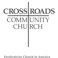 Crossroads Community Church PCA