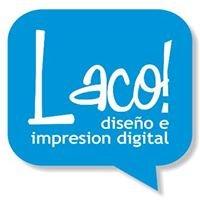 Laco ! diseño e impresion digital