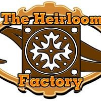 The Heirloom Factory