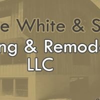 Dave White and Son Building and Remodeling LLC.