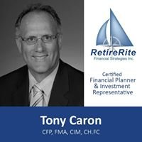 Tony Caron - RetireRite Financial Strategies