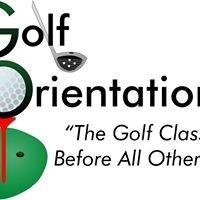 Golf Orientation