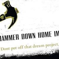 Hammer Down Home Improvement