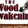 The Wood Awakening