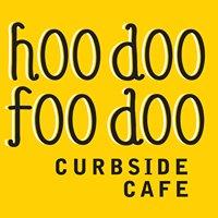 Hoodoofoodoo Curbside Cafe