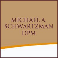 Michael A. Schwartzman, DPM