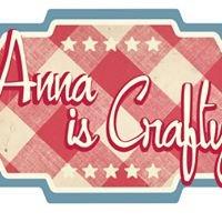 Anna is Crafty