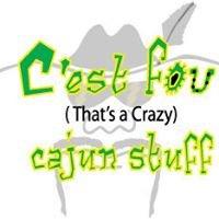 C'est Fou Cajun Stuff