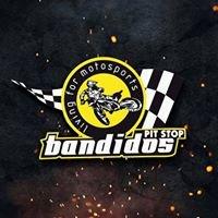 Bandidos - PIT STOP