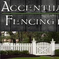 Accentuated Fencing LLC.