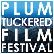 Plum Tuckered Film Festival