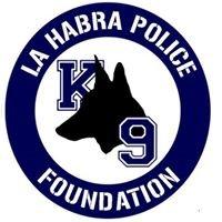 La Habra Police K9 Foundation