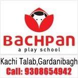 Bachpan Play School Gardanibagh
