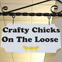 Crafty Chicks on the Loose
