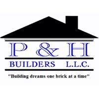 P & H Builders LLC