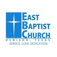 East Baptist Church - Denison, TX