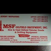 MSF Oilfield Equipment, Inc.