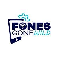 Fones Gone Wild