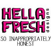 HellaFresh Designs