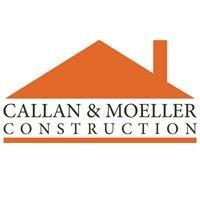 Callan & Moeller Construction