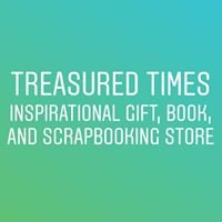Treasured Times Scrapbooking and Inspirational Gifts