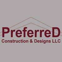Preferred Construction & Designs